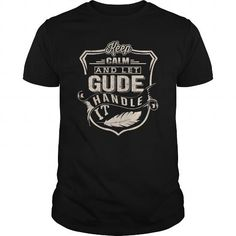 GUDE HANDLE #name #tshirts #GUDE #gift #ideas #Popular #Everything #Videos #Shop #Animals #pets #Architecture #Art #Cars #motorcycles #Celebrities #DIY #crafts #Design #Education #Entertainment #Food #drink #Gardening #Geek #Hair #beauty #Health #fitness #History #Holidays #events #Home decor #Humor #Illustrations #posters #Kids #parenting #Men #Outdoors #Photography #Products #Quotes #Science #nature #Sports #Tattoos #Technology #Travel #Weddings #Women