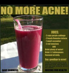 Juice it! Acne remedy, looks disgusting but worth a try? How to cure acne: http://acnenotanymore.com/