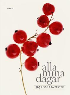 """Omslaget till boken """"Alla mina dagar"""", utgiven av Libris förlag"""