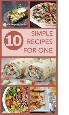 """Dinner , Party of One!"" – 10 Simple Single Recipes for One Person"
