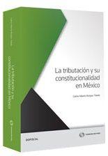 LIBROS EN DERECHO: TRIBUTACIÓN Y SU CONSTITUCIONALIDAD