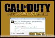 Call of Duty Advanced Warfare Has Stopped Working Error Fix: http://www.codturkiye.net/forum/call-of-duty-advanced-warfare-has-stopped-working-calismayi-durdurdu-hatasi-t1555.0.html