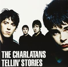 The Charlatans - Tellin' Stories (1997)