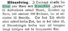 Udvandring fra Møn med dampskibet ZEPHYR. Kilde: Horsens Folkeblad, 7. maj 1867. http://www2.statsbiblioteket.dk/mediestream/avis