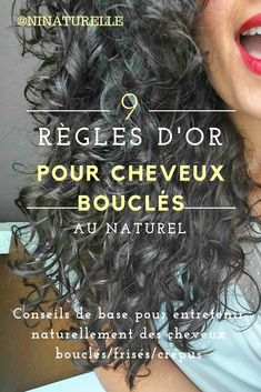 9 golden rules for natural curly 9 RÈGLES D'OR POUR CHEVEUX BOUCLÉS AU NATUREL Hi everyone, Today I'm going to talk about hair (to change :-D) and I'm going to give you some golden rules that every curly must know to maintain their mop - Thin Curly Hair, Curly Hair With Bangs, Curly Hair Care, Frizzy Hair, Kinky Hair, Wavy Hair, Curly Hair Styles, Natural Hair Styles, Curly Girl