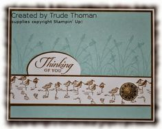 Stamp With Trude: Stampin' Up!I don't have this set, but I like the layout. Penny Black, Wetlands Stampin Up, Birthday Cards For Men, Male Birthday, Nautical Cards, Beach Cards, Sympathy Cards, Greeting Cards, Stamping Up Cards