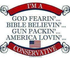 God Fearin' Conservative T-Shirt (White) Conservative Values, Conservative Quotes, Conservative Republican, Raised Right, Thing 1, God Bless America, Pro Life, Before Us, Right Wing