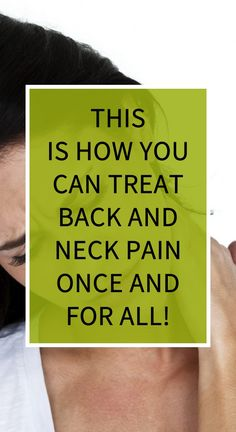 This Is How You Can Treat Back and Neck Pain Once and for All! Health Goals, Health Motivation, Health Tips, Health Care, Natural Teething Remedies, Natural Remedies, Herbal Remedies, Home Remedies, Health Tonic