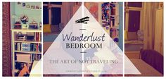 Kerry's Habitat: Wanderlust Bedroom: The Art of Not Travelling