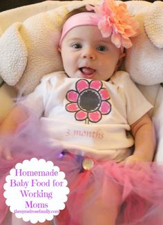 Homemade Baby Food for Working Moms