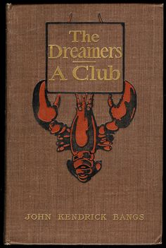 THE DREAMERS. A Club ~ 1899