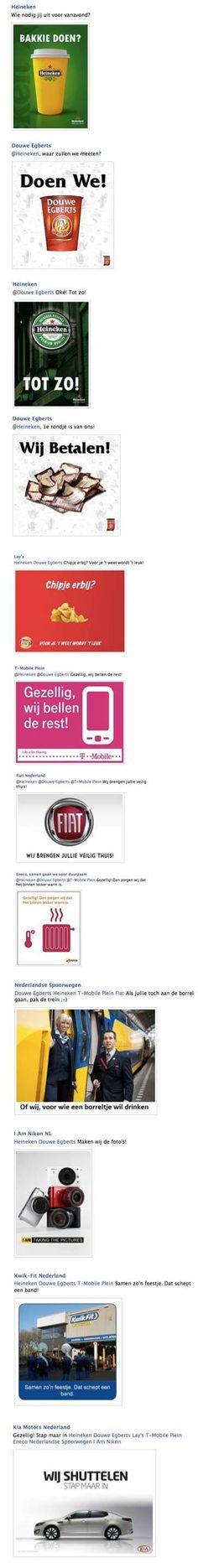 Gewldig hoe Heineken en Douwe Egberts een conversatie opstarten en Lays, T-mobile NS en Fiat aansluiten.