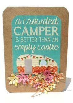 #quilting A crowded camper is better than an empty castle...