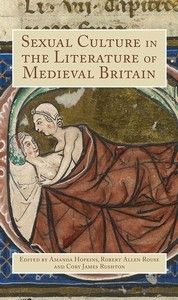 Sexual culture in the literature of medieval britain
