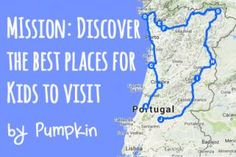 Mission: Discover the best places for kids to visit in Portugal | Pumpkin | 5/03/2015 We will be travelling though the north of Portugal on a family trips to discover the best places to go and activities to do while travelling with kids in Portugal. #Portugal