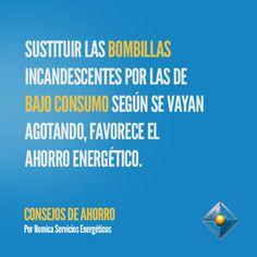 Sustituir las bombillas incandescentes por las de bajo consumo según se vayan agotando, favorece el ahorro energético. #consejosAhorro