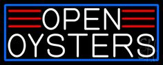 White Open Oysters With Blue Border Neon Sign