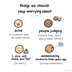 Less worrying about silly things, more cake and self confidence!... Chibird