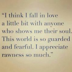 I so do! rawness/realness