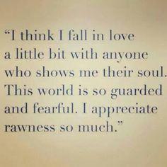 I so do! rawness/realness