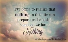Nothing in this world could ever have prepared me losing you my dear sweet son Jonny. I miss you everyday 😥 Missing My Husband, Missing Loved Ones, Missing You So Much, Miss You Daddy, Miss You Mom, Loss Quotes, Me Quotes, Photo Quotes, Grief Poems