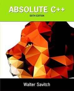 Absolute C++ (6th Edition) by Walter Absolute C++ is a comprehensive introduction to the C++ programming language. The text is organized around the specific use of C++, providing programmers with an opportunity to master the language completely.  http://search.lib.uiowa.edu/01IOWA:default_scope:01IOWA_ALMA21303753160002771