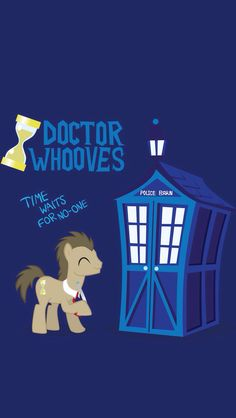 OMG Doctor how in my little pony.