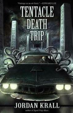 """""""Tentacle Death Trip""""  ***  Jordan Krall  (2012)"""