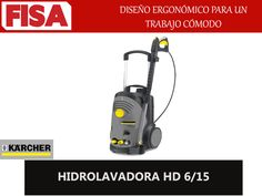 HIDROLAVADORA HD 6/15 Diseño ergonómico para un trabajo cómodo -FERRETERIA INDUSTRIAL -FISA S.A.S Carrera 25 # 17 - 64 Teléfono: 201 05 55 www.fisa.com.co/ Twitter:@FISA_Colombia Facebook: Ferreteria Industrial FISA Colombia
