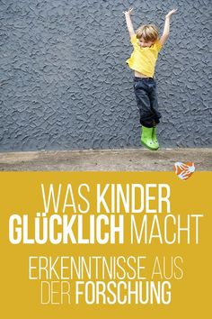 Was Kinder glücklich macht: Erkenntnisse aus der Forschung.Die stärksten Einfl… What makes children happy: Findings from research, the strongest influencing factors, in which areas of life children are happy and the role of age, family and school. Foster Parenting, Kids And Parenting, Parenting Hacks, Young Parents, Kids Schedule, Attachment Parenting, Twin Babies, Find A Job, Mom Quotes