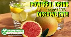 Power Drink Created To Dissolve Fat | Healthier Way Of Life