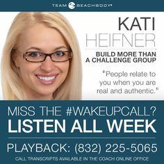 Kati Heifner: Beachbody Coach National Wake Up Call: 4 Tips to Running Successful Challenge Groups