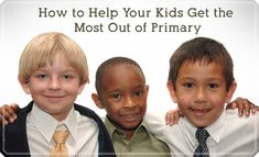 10 Tips to Help Your Kids Get the Most Out of Primary