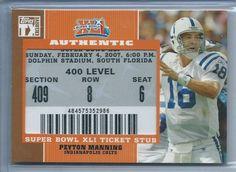 2007 Topps TX Exclusive Peyton Manning SB XLI Super Bowl 41 Ticket Stub Relic