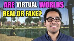 Are Virtual Worlds Real or Fake?   Game/Show   PBS Digital Studios