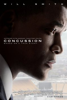 Concussion (2015) - Will Smith stars in a dramatic thriller based on the incredible true David vs. Goliath story of Dr. Bennet Omalu, the brilliant forensic neuropathologist who made the first discovery of CTE, a football-related brain trauma, in a pro player.
