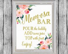 Momosa Bar Sign Mom-osa Mimosa Bar Baby Shower Ideas Baby Tap the link now to find the hottest products for your baby!