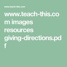 www.teach-this.com images resources giving-directions.pdf
