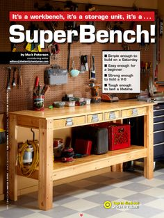 """I saw this in """"SuperBench!"""" in The Family Handyman September 2012."""