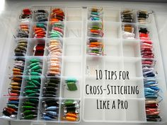 Dream Crafter: 10 Tips for Cross-Stitching Like a Pro THESE ARE GREAT TIPS!!!