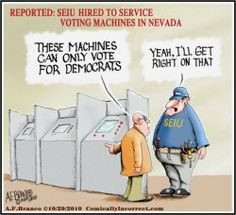 SEIU Hired to Service Voting Machines in Nevada Us Politics, Conservative Politics, Political Satire, Political Cartoons, Praying For Our Country, World Government, Early Voting, The Evil Within, Home Defense