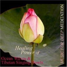 Healing Power of Ocean Waves & Tibetan Singing Bowls $13.99
