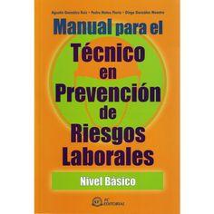 Manual para el técnico en prevención de riesgos laborales: nivel básico