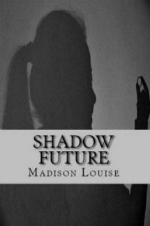 Shadow Future - Cover: Available now!!