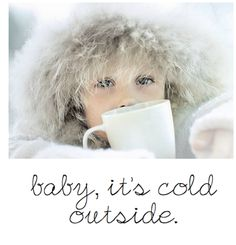 Winter Kids, Its Cold Outside, Winter Is Coming, Winter Wonderland