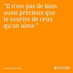 """""""Il n'est pas de bien aussi précieux que le sourire de ceux qu'on aime.""""  Romain Guilleaume  #joie #famille #bonheur #citation #citations #france #quote #followme"""
