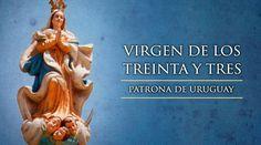 """REDACCIÓN CENTRAL, 08 Nov. 15 / 12:01 am (ACI).-   Cada segundo domingo de noviembre se celebra la Fiesta de """"Nuestra Señora de los Treinta y Tres"""", proclamada """"Patrona del Uruguay"""" por el Papa San Juan XXIII y muy ligada a la independencia de este país."""