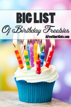 Check out this BIG LIST of Birthday Freebies