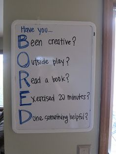 "B. O. R. E. D. board - Now you have an answer ready for when the kids say, ""Mommy, I'm bored!"""