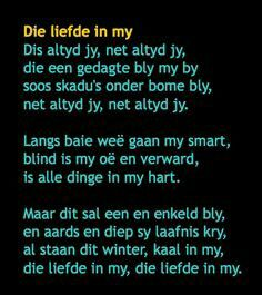 Dis altyd jy, net altyd jy, die een gedagte bly by my . Marriage Relationship, Afrikaans, Beautiful Words, Verses, Qoutes, Literature, Poems, Love You, Inspirational Quotes